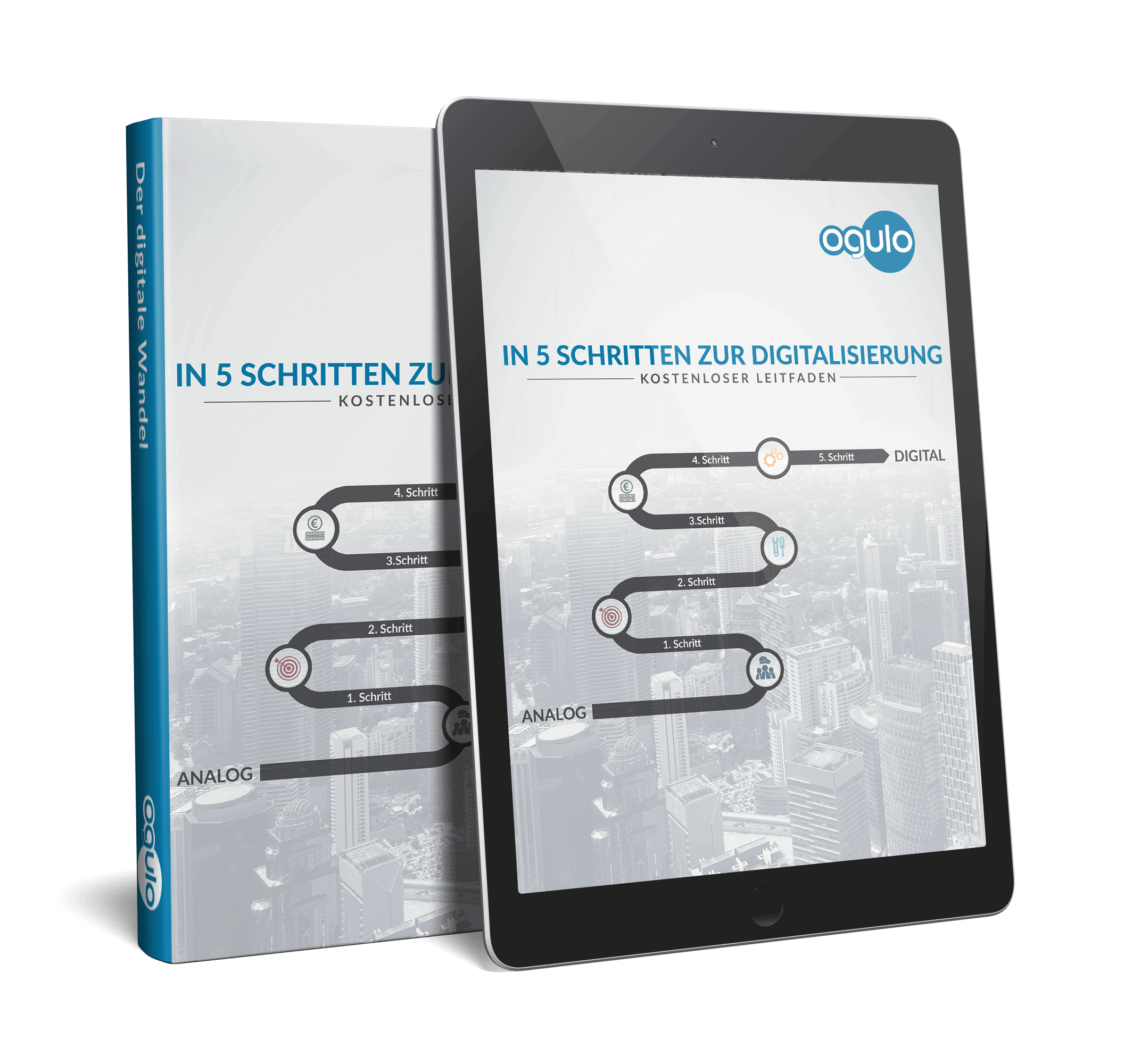 """Ogulos kostenloses E-Book """"In 5 Schritten zur Digitalisierung"""""""